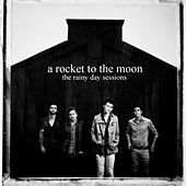 The Rainy Day Sessions EP by A Rocket To The Moon