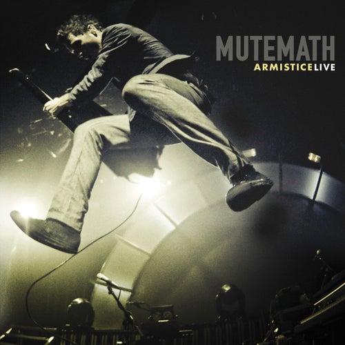 Armistice Live by Mutemath