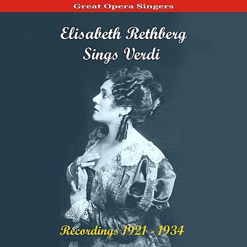 Great Opera Singers /  Elisabeth Rethberg Sings Verdi / Recordings 1921 - 1934 by Elisabeth Rethberg