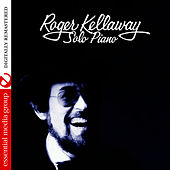 Solo Piano (Digitally Remastered) by Roger Kellaway