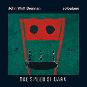 The Speed Of Dark by John Wolf Brennan