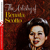 The Artistry Of Renata Scotto (Digitally Remastered) by Renata Scotto