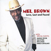 Love, Lost and Found by Mel Brown