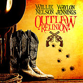 Outlaw Reunion (Digitally Remastered) by Various Artists