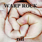 Warp Rock by N.I.L