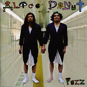 Fuzz by Alice Donut