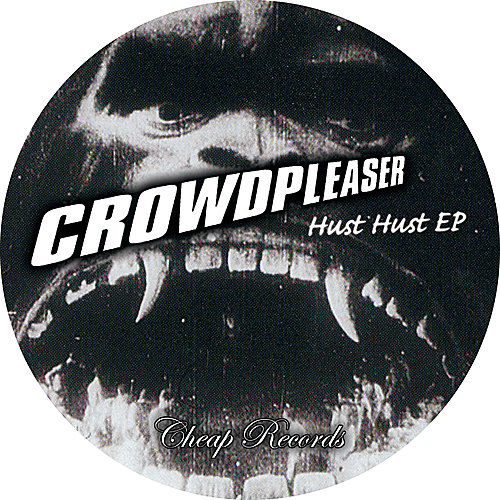 Hust Hust by Crowdpleaser
