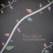 The color of my handshake by David (Psychedelic)