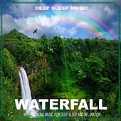 Waterfall With Relaxing Music (Nature Sounds) by Nature Sound Series