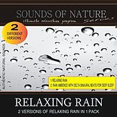 Relaxing Rain (Nature Sounds - Relaxation Pack) by Various Artists
