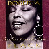 Set The Night To Music von Roberta Flack