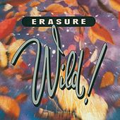 Wild! by Erasure