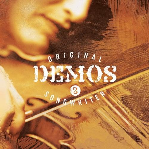 Original Songwriter Demos 2 by Original Songwriter Demos