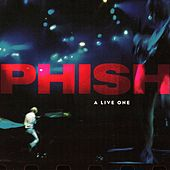 A Live One by Phish