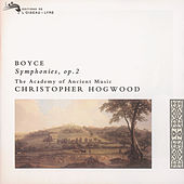 Boyce: 8 Symphonies, Op.2 by The Academy Of Ancient Music