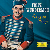 Fritz Wunderlich - Live on Stage by Various Artists