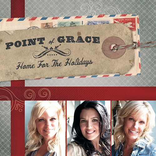 Home For The Holidays by Point of Grace