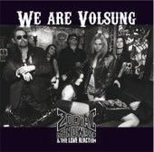 We Are Volsung by Zodiac Mindwarp