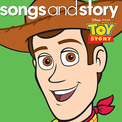 Songs and Story: Toy Story by Various Artists