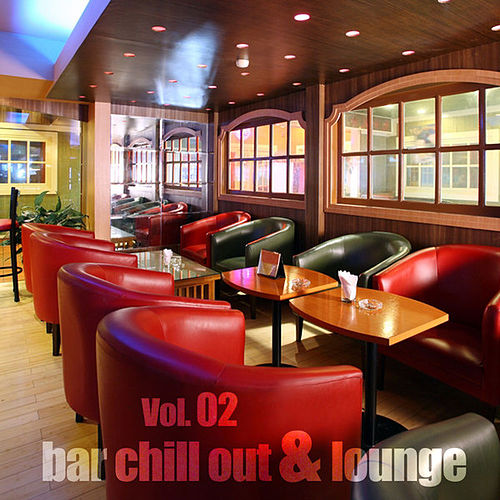 Bar Chill Out & Lounge, Vol.02 by Various Artists