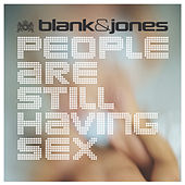 People Are Still Having Sex by Blank & Jones