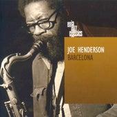 Barcelona by Joe Henderson