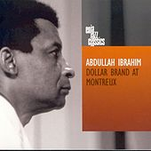 Dollar Brand At Montreux von Abdullah Ibrahim
