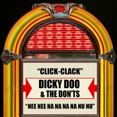 Click-Clack / Nee Nee Na Na Na Na Nu Nu by Dicky Doo & The Dont's