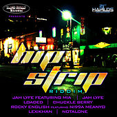 Hip Strip Riddim by Various Artists