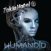 Humanoid by Tokio Hotel