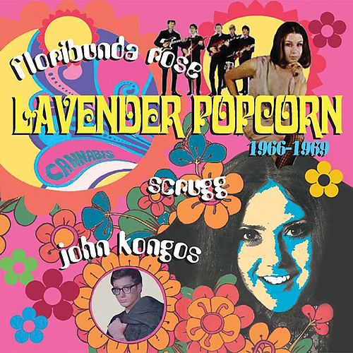 Lavender Popcorn 1966-1969 by Various Artists