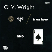 A Nickel And A Nail And Ace Of Spades by O.V. Wright