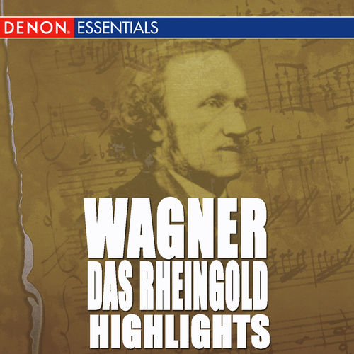 Wagner: Das Rheingold Highlights by Grosses Symphonieorchster