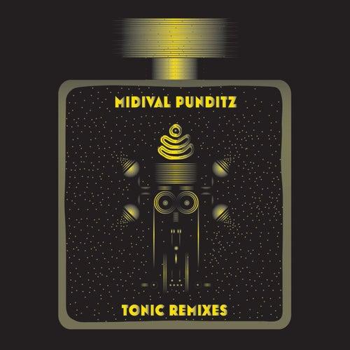 Tonic Remixes by MIDIval PunditZ