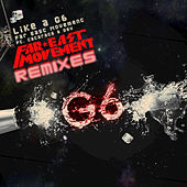 Like A G6 Remixes by Far East Movement