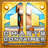 CHARTS CONTAINER - 100% German Top Single Mallorca-Hits 2010 by Various Artists