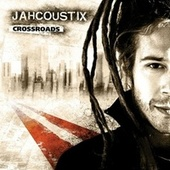 Crossroads by Jahcoustix
