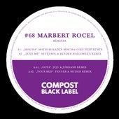 Black Label #68 Remix EP by Marbert Rocel