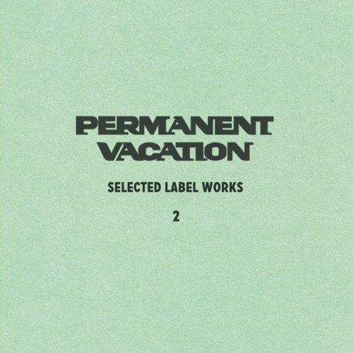 Selected Label Works 2 by Various Artists