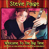 Welcome To the Big Time by Stevie Paige