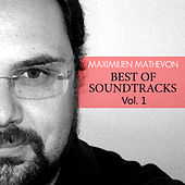 Best Of Soundtrack Vol 1 by Maximilien Mathevon