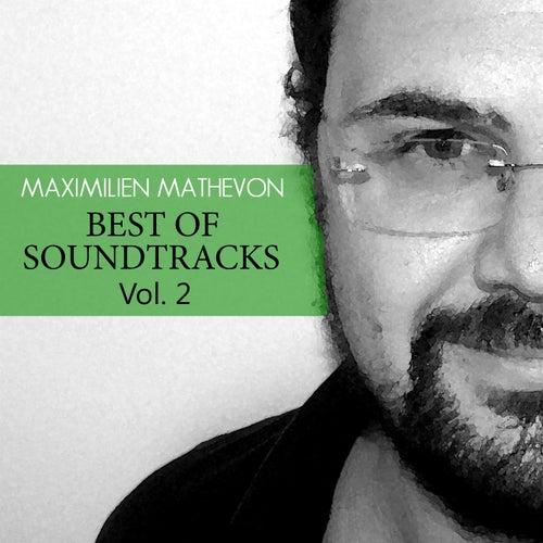 Best Of Soundtrack 2 by Maximilien Mathevon