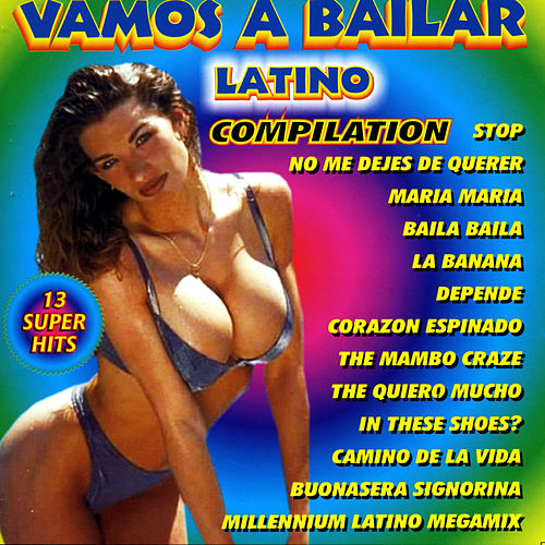 Vamos a bailar latino compilation by Various Artists