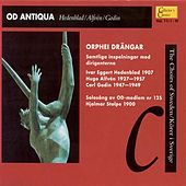 Od Antiqua (Collector's Classics, Vol. 11 - The Choirs of Sweden) by Various Artists