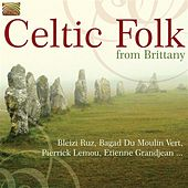 Celtic Folk from Brittany by Various Artists