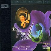 Oh! That Cello by Teresa Perez