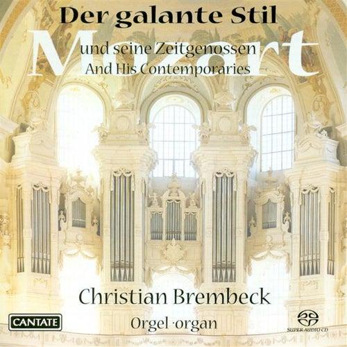 Organ Recital: Brembeck, Christian - Mozart, W.A. / Knecht, J.H. / Grunberger, T. / Kuchar, J.K. by Christian Brembeck