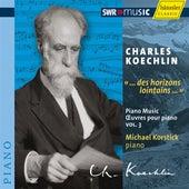 Koechlin: Piano Music, Vol. 3 by Michael Korstick