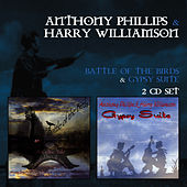 Battle Of The Birds & Gypsy Suite by Anthony Phillips