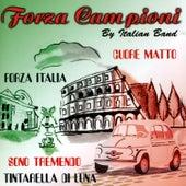 Forza campioni by Italian Band